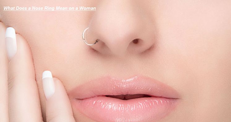 What Does A Nose Ring Mean On A Woman Female Wearing Bull