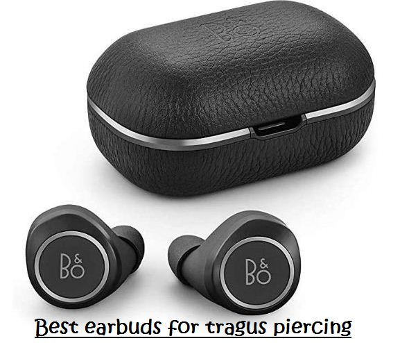 best earbuds for tragus piercing