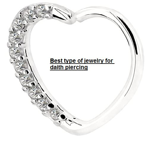 best type of jewelry for daith piercing