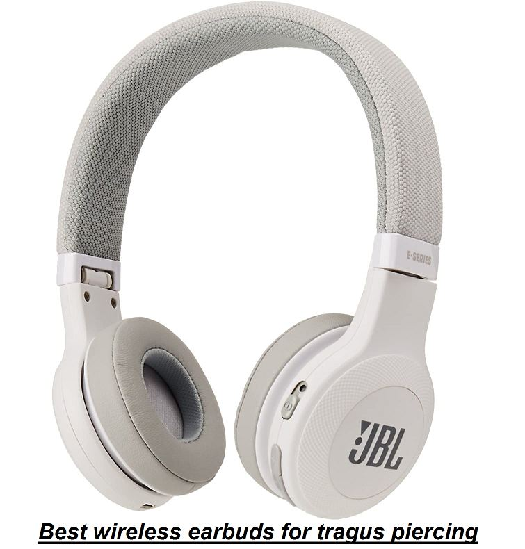 best wireless earbuds for tragus piercing