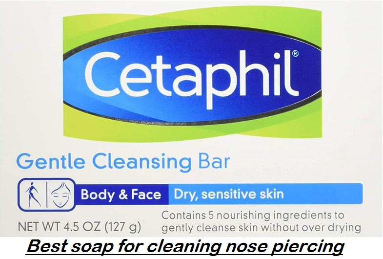 best soap for cleaning nose piercing