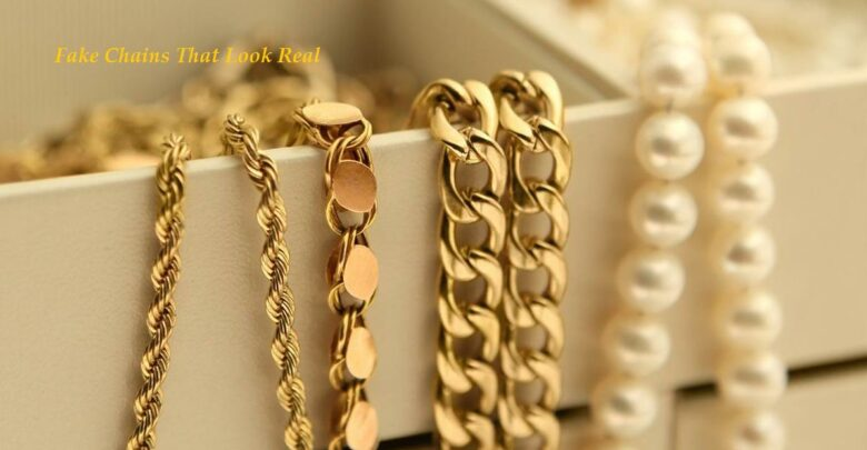 Fake Chains That Look Real
