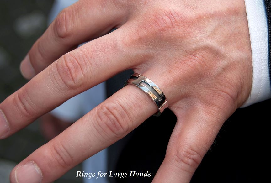 Rings for Large Hands