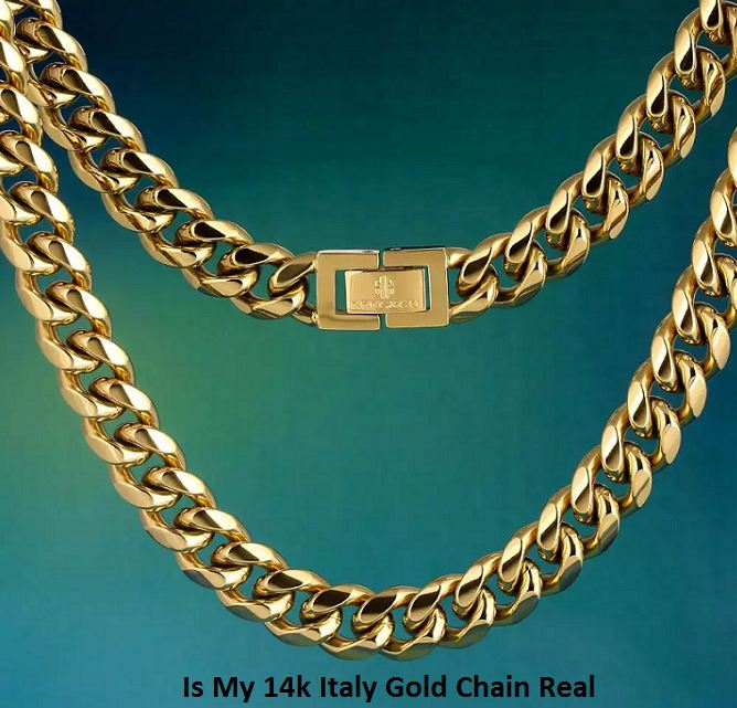 Is My 14k Italy Gold Chain Real