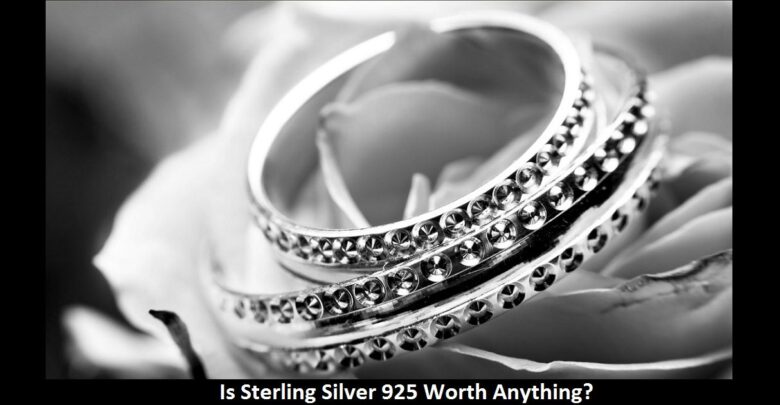Is Sterling Silver 925 Worth Anything