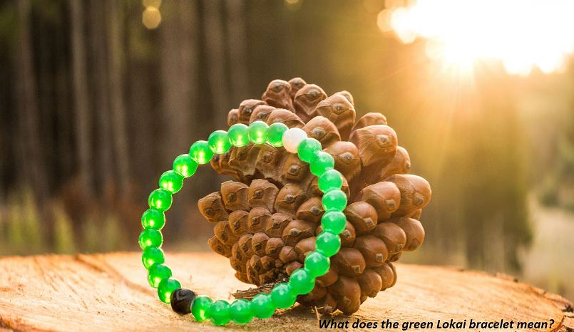 What does the green Lokai bracelet mean