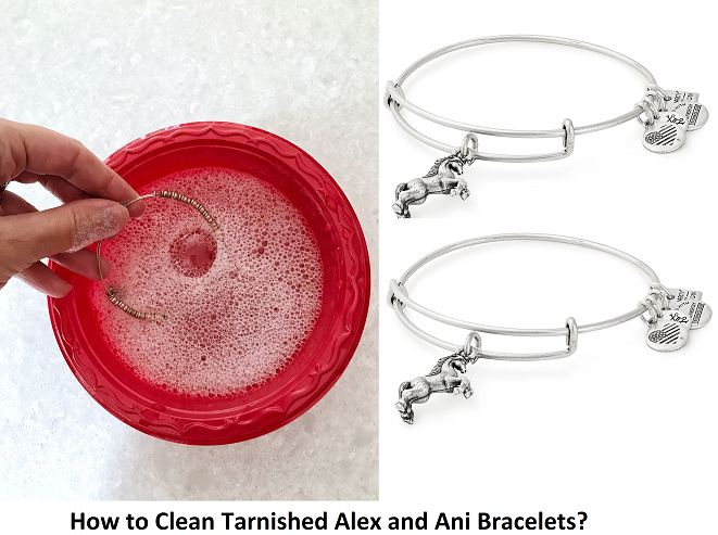 how to clean tarnished alex and ani bracelets