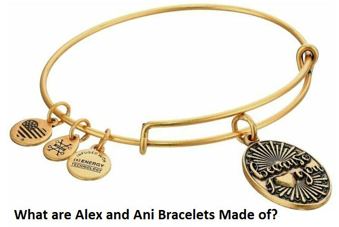 what are alex and ani bracelets made of