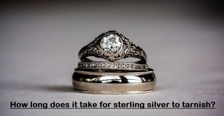how long does it take for sterling silver to tarnish